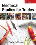 Electrical Studies For Trades : Research and Practice - Stephen L. Herman