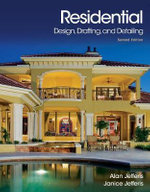 Residential Design, Drafting, and Detailing - Alan Jefferis