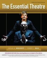 The Essential Theatre - Oscar Gross Brockett