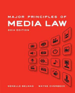 Major Principles of Media Law 2013 : Major Principles of Media Law - Wayne Overbeck
