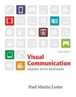 Visual Communication : Images with Messages - Paul Martin Lester