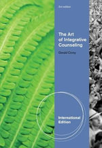 The Art of Integrative Counseling - Gerald Corey