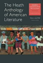 The Heath Anthology of American Literature, Volume E : Contemporary Period, 1945 to the Present - Allan K and Gwendolyn Miles Smith Professor of English Paul Lauter