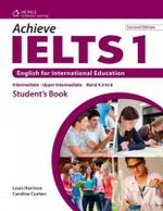 Achieve IELTS 1 : English for International Education - Caroline Cushen