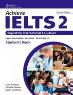 Achieve IELTS 2 : English for International Education - Caroline Cushen
