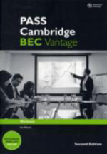 PASS Cambridge BEC Vantage : Workbook with Key - Ian Wood
