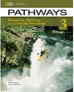 Pathways 3 : Reading, Writing, and Critical Thinking: Teacher's Guide