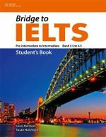 Bridge to IELTS : English for International Education - Susan Hutchinson