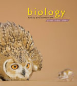 Biology Today and Tomorrow with Physiology : Biology Today and Tomorrow without Physiology - Starr