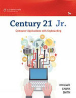 Century 21 Jr Computer Applications with Keyboarding - James Smith