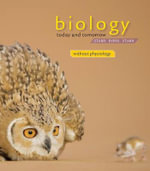 Cengage Advantage Books : Biology Today and Tomorrow without Physiology - Lisa Starr