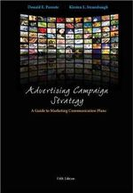 Advertising Campaign Strategy : A Guide to Marketing Communication Plans - Kirsten Strausbaugh