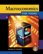 Macroeconomics for Today - Irvin B. Tucker