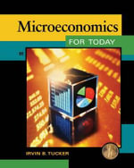 Microeconomics for Today - Irvin B. Tucker