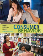 Consumer Behavior : 6th Edition - Wayne D Hoyer