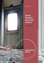 Serial Murderers and Their Victims : Supporting the Learning Disability Workerylm - Eric W. Hickey