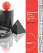 Psychological Testing : Principles, Applications, and Issues - Robert M. Kaplan