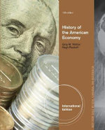 History of the American Economy : The Making and Unmaking of the English Midland Lan... - Gary M. Walton