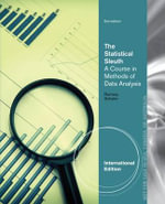 The Statistical Sleuth : A Course in Methods of Data Analysis - Fred Ramsey