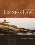 Business Law : Principles for Today's Commercial Environment - David P Twomey
