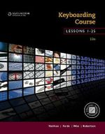 Keyboarding Course, Lessons 1-25 : College Keyboarding - Susie H. VanHuss