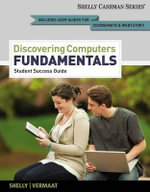 Discovering Computers, Fundamentals - Student Success Guide - Shelly Vermaat