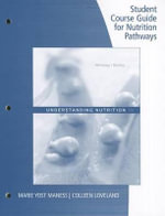 Student Course Guide : Nutrition Pathways - Eleanor Noss Whitney