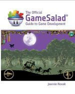 The Official GameSalad Guide to Game Development : Early Childhood and Primary Education - GameSalad