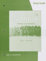Nutrition : Concepts and Controversies - Frances Sienkiewicz Sizer