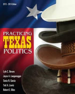 Practicing Texas Politics (Text Only) : Britain and Europe - Lyle Brown