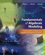 Fundamentals of Algebraic Modeling - Daniel Timmons