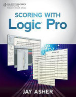 Scoring with Logic Pro - Jay Asher