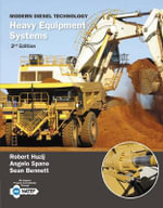 Modern Diesel Technology : Heavy Equipment Systems - Robert Huzij