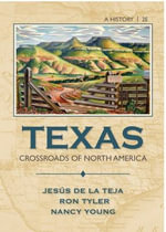 Texas : Crossroads of North America - Jesus F. de la Teja