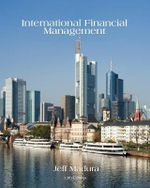 International Financial Management : 12th Edition - Jeff Madura