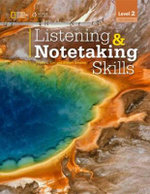 Listening & Notetaking Skills2 Student Book Noteworthy : Self-Study Reference and Practice for Students of ... - Phyllis L. Lim