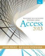 Building Accounting Systems Using Microsoft Access 2013 - James Perry