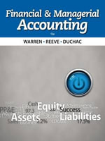 Financial and Managerial Accounting - Dr Carl S Warren