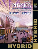 Physics for Scientists and Engineers with Modern Physics with Access Code, Hybrid - Raymond A Serway