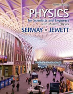Physics for Scientists and Engineers with Modern Physics : 9th Edition - Raymond A Serway