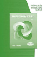Student Study Guide and Solutions Manual for Larson's Trigonometry - Larson