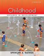 Childhood : Voyages in Development - Spencer A Rathus