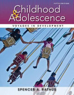 Childhood and Adolescence : Voyages in Development - Spencer A Rathus