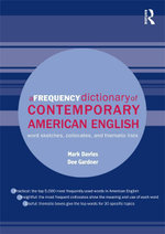 A Frequency Dictionary of Contemporary American English : Word Sketches, Collocates and Thematic Lists - Mark Davies