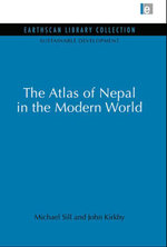 Atlas of Nepal in the Modern World - Michael Sill