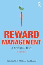 Reward Management : A critical text