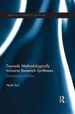 Towards Methodologically Inclusive Research Syntheses : Expanding Possibilities - Harsh Suri