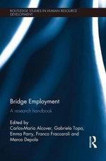 Bridge Employment : A Research Handbook