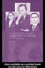 Korea's Development Under Park Chung Hee - Hyung-A Kim