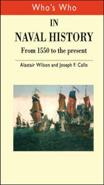 Who's Who in Naval History : From 1550 to the present - Joseph F. Callo